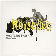 Click here for more info about 'Noisettes - What's The Time Mr Wolf? Album Sampler'