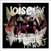 Click here for more info about 'Noisettes - What's The Time Mr Wolf?'