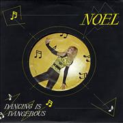 Click here for more info about 'Noël - Dancing Is Dangerous'