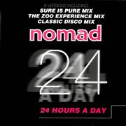 Click here for more info about 'Nomad - 24 Hours A Day'