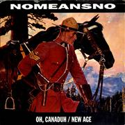 Click here for more info about 'Nomeansno - Oh, Canaduh / New Age'