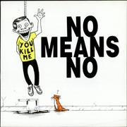 Click here for more info about 'Nomeansno - You Kill Me EP'