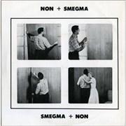 Click here for more info about 'Non - Non + Smegma'
