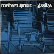 Click here for more info about 'Northern Uproar - Goodbye'
