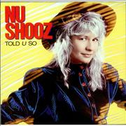 Click here for more info about 'Nu Shooz - Told U So'