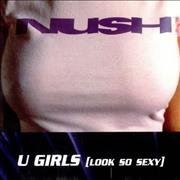 Click here for more info about 'Nush - U Girls (Look So Sexy)'