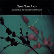 Click here for more info about 'Orchestral Manoeuvres In The Dark - Never Turn Away'