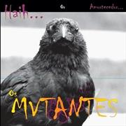 Click here for more info about 'OS Mutantes - Haih Or Amortecedor'