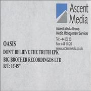 Click here for more info about 'Oasis (UK) - Don't Believe The Truth EPK'