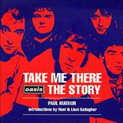 Click here for more info about 'Oasis - Take Me There - Oasis The Story'