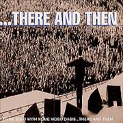 Click here for more info about 'Oasis - ...There And Then'