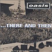 Click here for more info about 'Oasis (UK) - ...There And Then'