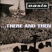 Click here for more info about 'Oasis (UK) - There And Then'