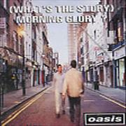 Click here for more info about 'Oasis (UK) - (What's The Story) Morning Glory?'