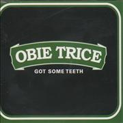 Click here for more info about 'Obie Trice - Got Some Teeth'