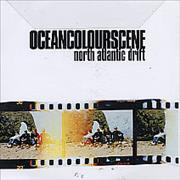 Click here for more info about 'Ocean Colour Scene - North Atlantic Drift - Unmastered Version'