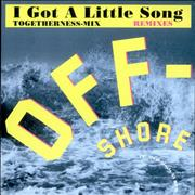 Click here for more info about 'Off-Shore - I Got A Little Song - Togetherness Mix'