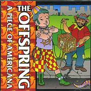Click here for more info about 'Offspring - A Piece Of Americana'