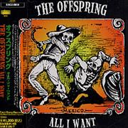 Click here for more info about 'Offspring - All I Want'