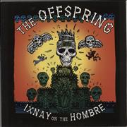 Click here for more info about 'Offspring - Ixnay On The Hombre'