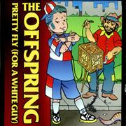 Click here for more info about 'Offspring - Pretty Fly [For A White Guy]'
