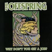 Click here for more info about 'Offspring - Why Don't You Get A Job?'