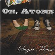 Click here for more info about 'Oh, Atoms - Sugar Mouse'
