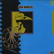 Click here for more info about 'Oh Well - Oh Well - Remix'