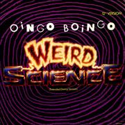 Click here for more info about 'Oingo Boingo - Weird Science'