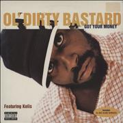 Click here for more info about 'Ol Dirty Bastard - Got Your Money'