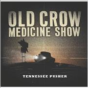 Click here for more info about 'Old Crow Medicine Show - Tennessee Pusher'