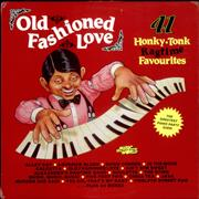 Click here for more info about 'Old Fashioned Love - 41 Honky Tonk - Ragtime Favourites'