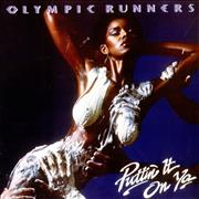 Click here for more info about 'Olympic Runners - Puttin' It On You'