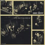 Click here for more info about 'One Dove - Why Don't You Take Me'