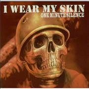 Click here for more info about 'One Minute Silence - I Wear My Skin'
