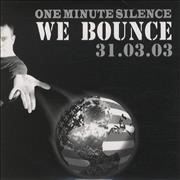 Click here for more info about 'One Minute Silence - We Bounce'