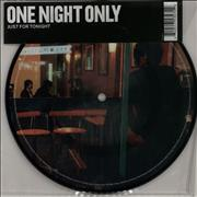 Click here for more info about 'One Night Only - Just For Tonight - Picture Disc + Black Vinyl'