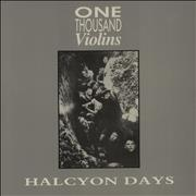 Click here for more info about 'One Thousand Violins - Halcyon Days'