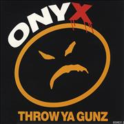 Click here for more info about 'Onyx - Throw Ya Gunz'