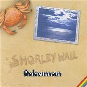 Click here for more info about 'Ooberman - Shorley Wall'