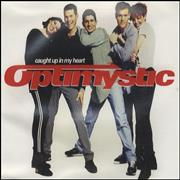 Click here for more info about 'Optimystic - Caught Up In My Heart'