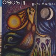 Click here for more info about 'Opus III - Guru Mother'