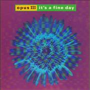 Click here for more info about 'Opus III - It's A Fine Day'