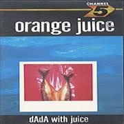 Click here for more info about 'Orange Juice - dAdA with Juice'