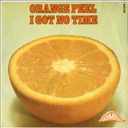 Click here for more info about 'Orange Peel - I Got No Time'