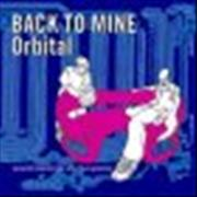 Click here for more info about 'Orbital - Back To Mine'