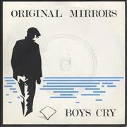 Click here for more info about 'Original Mirrors - Boys Cry'