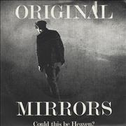 Click here for more info about 'Original Mirrors - Could This Be Heaven?'