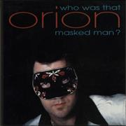 Click here for more info about 'Orion (Elvis) - Who Was That Masked Man?'