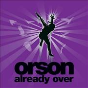 Click here for more info about 'Orson - Already Over'